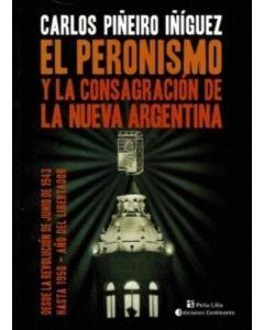 PERONISMO Y LA CONSAGRACION DE LA NUEVA ARGENTINA, EL DESDE LA REVOLUCION DE JUNIO DE 1943 HASTA 1950 AÑO DEL LIBERTADOR