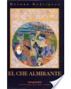 CHE ALMIRANTE, EL. LOS PIRATAS DE LA SOLEDAD LIBRO II