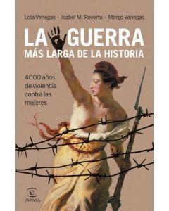 GUERRA MAS LARGA DE LA HISTORIA, LA