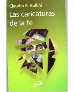 CARICATURAS DE LA FE, LAS