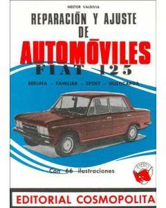 REPARACION Y AJUSTE DE AUTOMOVILES - FIAT 125