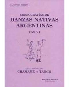 COREOGRAFIAS DE DANZAS NATIVAS ARGENTINAS TOMO I + CD