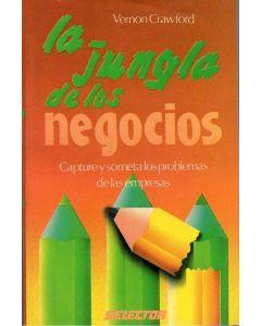 JUNGLA DE LOS NEGOCIOS, LA