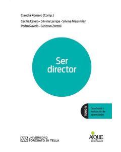 SER DIRECTOR ENSEÑANZA Y EVALUACION DE APRENDIZAJES TOMO IV