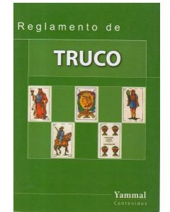 REGLAMENTO DE TRUCO