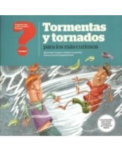 TORMENTAS Y TORNADOS PARA LOS MAS CURIOSOS