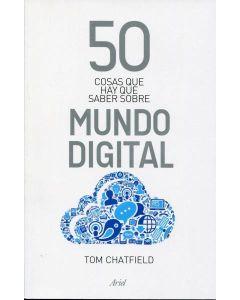 50 COSAS QUE HAY QUE SABER SOBRE EL MUNDO DIGITAL