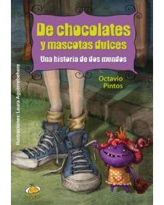 DE CHOCOLATE Y MASCOTAS DULCES. UNA HISTORIA DE DOS MUNDOS