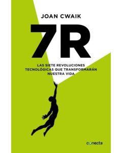 7R. LAS SIETE REVOLUCIONES TECNOLOGICAS