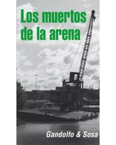 MUERTOS DE LA ARENA, LOS