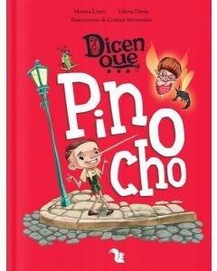 DICEN QUE PINOCHO