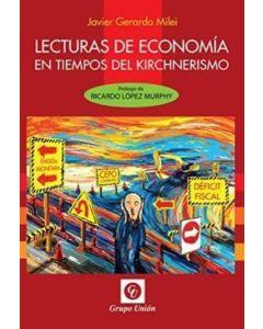 LECTURAS DE ECONOMIA EN TIEMPOS DEL KICHNERISMO