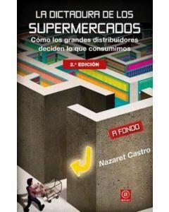 DICTADURA DE LOS SUPERMERCADOS, LA