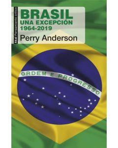 BRASIL UNA EXCEPCION  1964-2019
