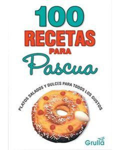 100 RECETAS PARA PASCUAS