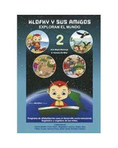 KLOFKY Y SUS AMIGOS EXPLORAN EL MUNDO 2