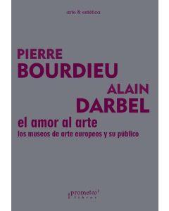 AMOR AL ARTE, EL LOS MUSEOS DE ARTE EUROPEO Y SU PUBLICO