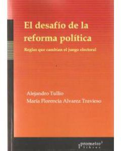 DESAFIO DE LA REFORMA POLITICA, EL