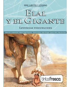 ELAL Y EL GIGANTE. LEYENDAS TEHUELCHES
