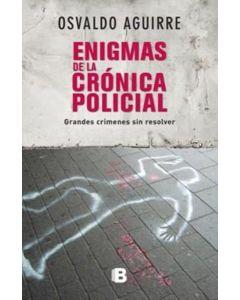 ENIGMAS DE LA CRONICA POLICIAL