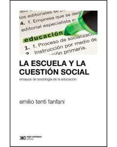 ESCUELA Y LA CUESTION SOCIAL, LA