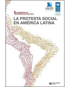 PROTESTA SOCIAL EN AMERICA LATINA, LA