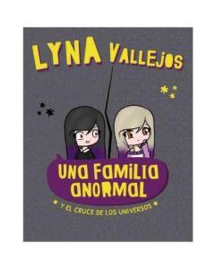 UNA FAMILIA ANORMAL Y EL CRUCE DE LOS UNIVERSOS