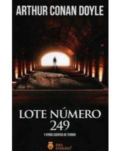 LOTE NUMERO 249 Y OTROS CUENTOS DE TERROR
