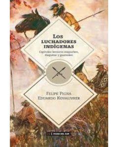 LUCHADORES INDIGENAS, LOS