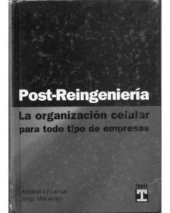 POST REINGENIERIA ORGANIZACION CELULAR  TD