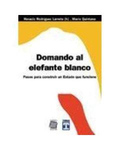 DOMANDO AL ELEFANTE BLANCO